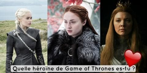 Quelle héroïne de Game of Thrones es-tu ?
