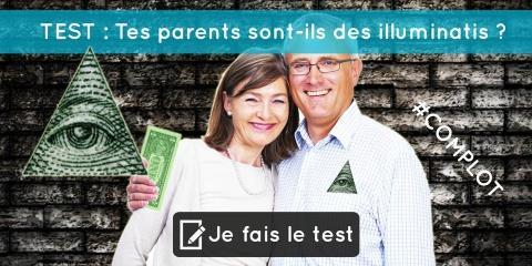 TEST : Tes parents sont-ils des illuminatis ?