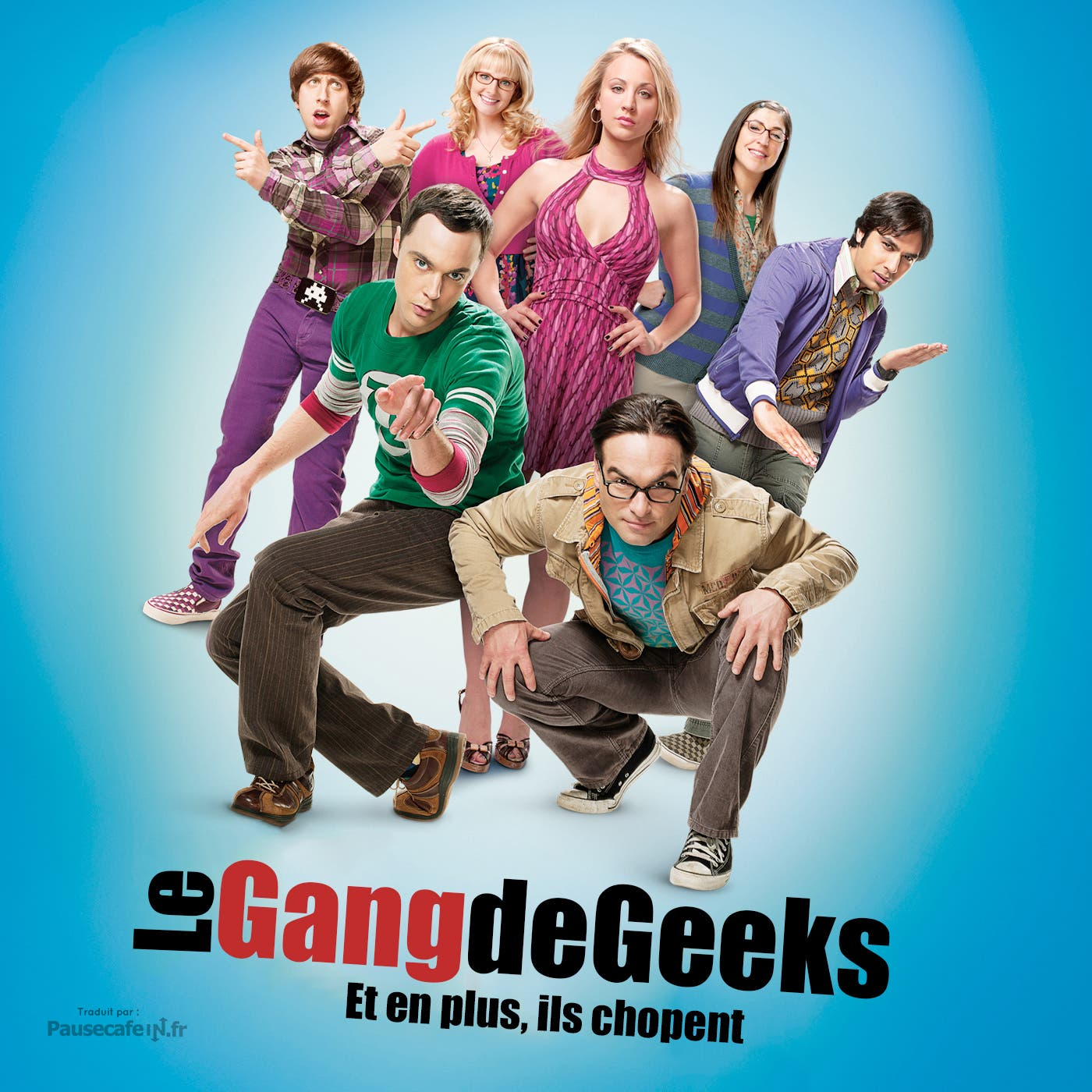 Big Bang Theory devient Le Gang de Geeks